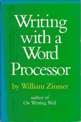 9780060150556: Writing with a word processor