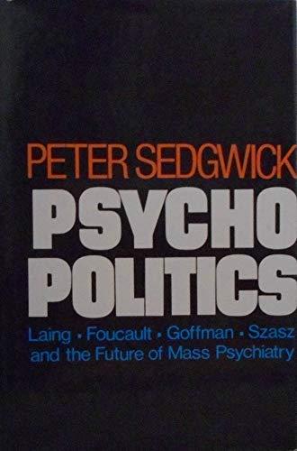 9780060150587: Psycho Politics
