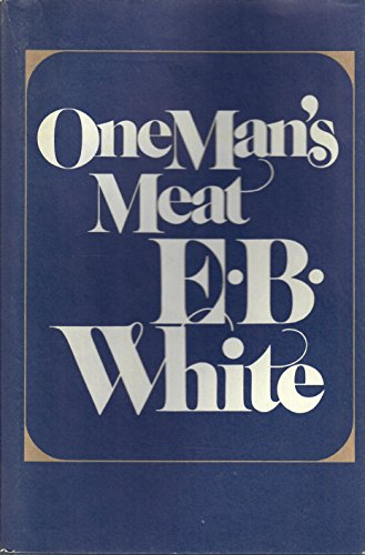 One Man's Meat (9780060150600) by E. B. White