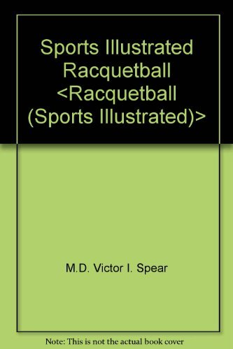 9780060150730: Sports Illustrated Racquetball