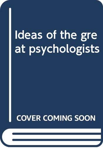 9780060150877: Ideas of the great psychologists