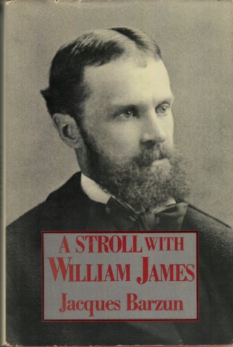 9780060150907: A Stroll With William James