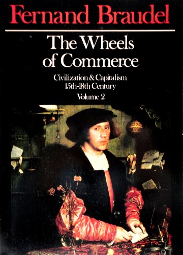 9780060150914: The Wheels of Commerce: Civilization & Capitalism 15th-18th Century, Vol. 2