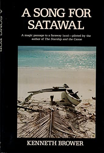 A Song for Satawal: Brower, Kenneth