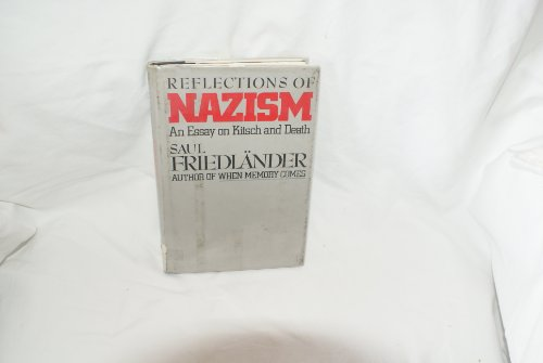 saul friedlander an essay on kitsch and death Reflections of nazism: an essay on kitsch and death  saul friedlander  criticizes the 'new discourse' about the nazi movement that has permeated a  number.
