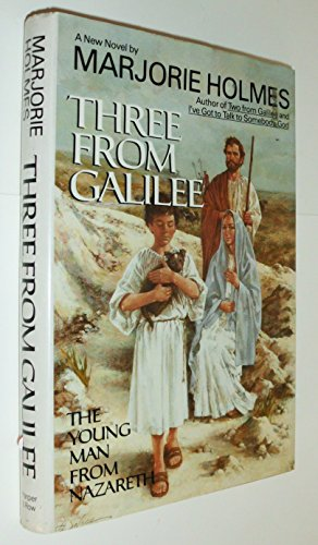 9780060151003: Three from Galilee: The Young Man from Nazareth