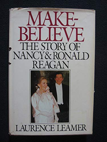 Make-Believe: The Story of Nancy & Ronald Reagan