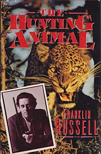 9780060151065: The hunting animal