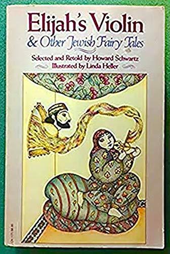 9780060151089: Elijah's Violin and Other Jewish Fairy Tales