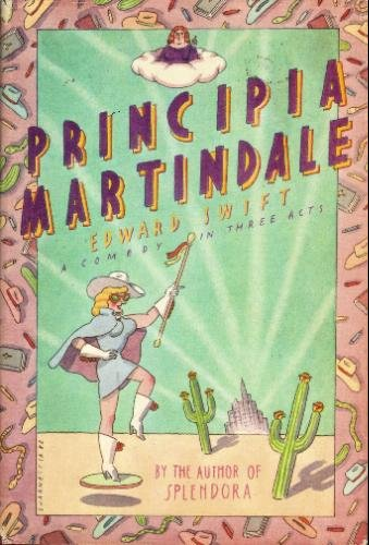9780060151102: Principia Martindale: A Comedy in Three Acts