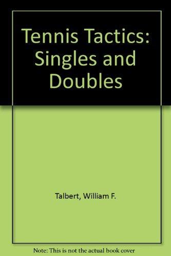 9780060151119: Tennis Tactics: Singles and Doubles