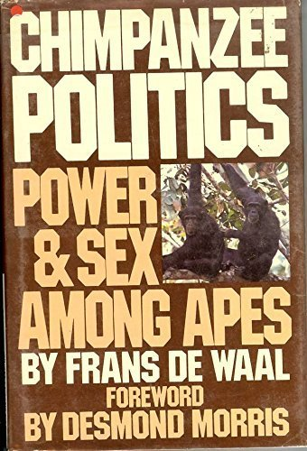 9780060151133: Chimpanzee Politics: Power and Sex Among Apes