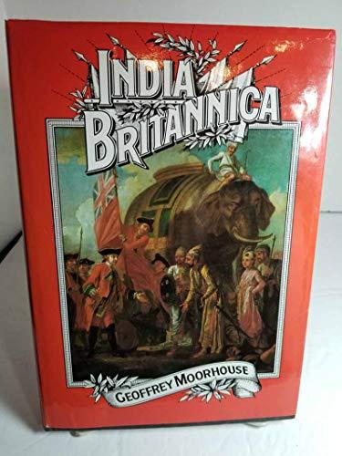 9780060151157: India Britannica