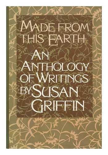 9780060151188: Made From this Earth: An Anthology of Writings