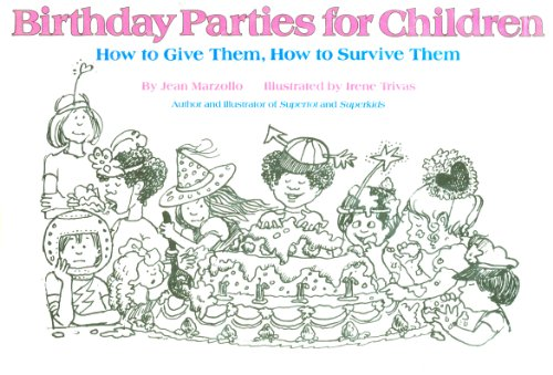 9780060151195: Birthday Parties for Children: How to Give Them, How to Survive Them (Sports Illustrated Library)