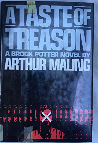 9780060151287: A Taste of Treason: A Brock Potter Novel