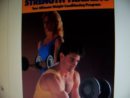 Sports illustrated strength training (The Sports illustrated library): Garhammer, John