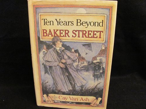 9780060151713: Ten Years Beyond Baker Street: Sherlock Holmes Matches Wits With the Diabolical Dr. Fu Manchu