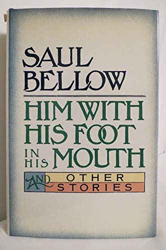 9780060151799: Him With His Foot in His Mouth and Other Stories