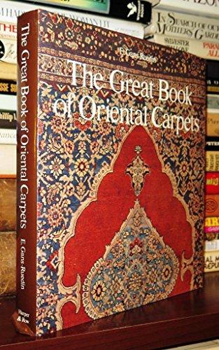The Great Book of Oriental Carpets: E. Grans-Ruedin