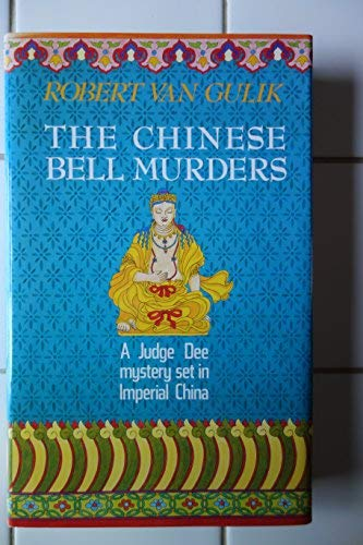 9780060152055: Chinese Bell Murders (Judge Dee Mystery)