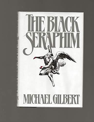 9780060152208: The Black Seraphim