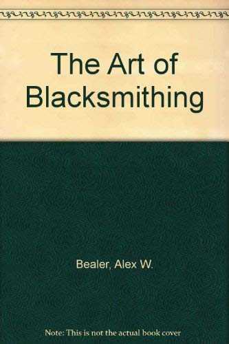 9780060152253: The Art of Blacksmithing