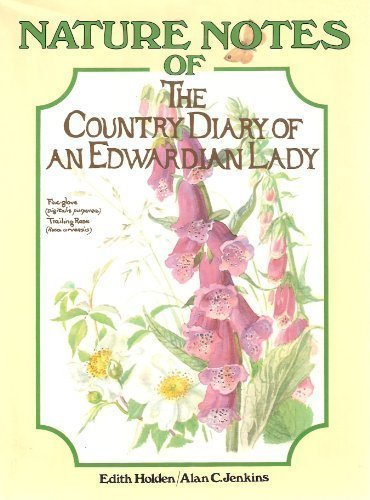 9780060152260: The Nature Notes of an Edwardian Lady (Country Diary)