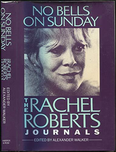 9780060152352: No Bells on Sunday: The Rachel Roberts Journals