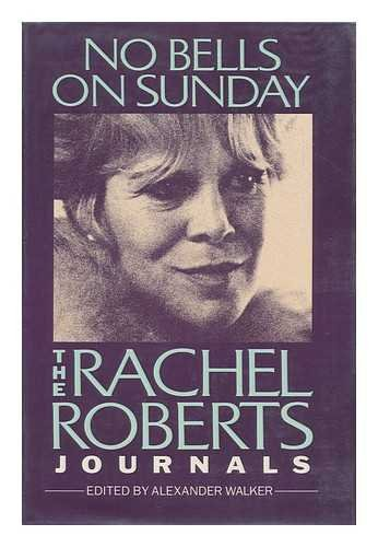 9780060152352: No Bells on Sunday: The Rachel Roberts Journals