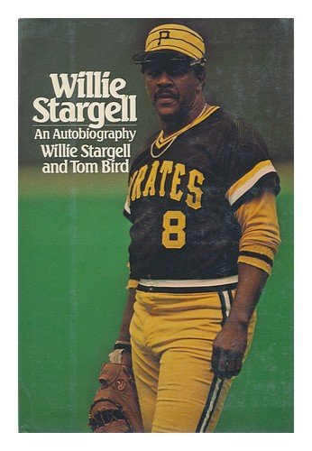 9780060152383: Willie Stargell: An Autobiography