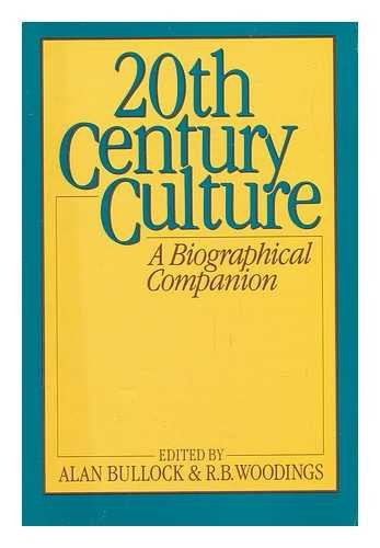 20th Century Culture; A Biographical Companion