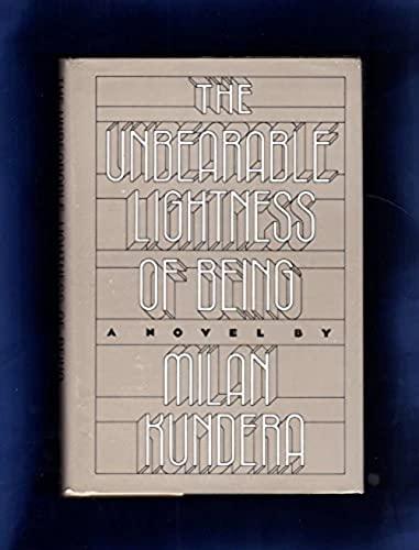 9780060152581: The Unbearable Lightness of Being