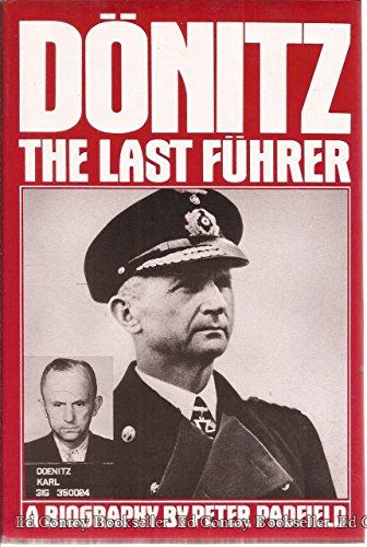 9780060152642: Donitz: The Last Fuhrer