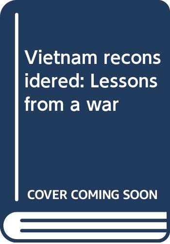 9780060152666: Vietnam reconsidered: Lessons from a war
