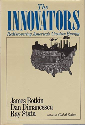 9780060152857: The Innovators: Rediscovering America's Creative Energy