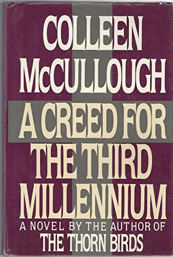 A Creed for the Third Millennium: McCullough, Colleen