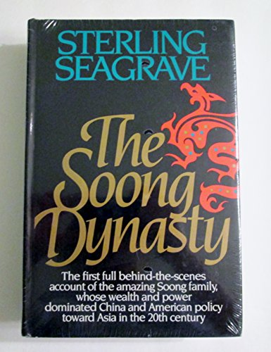 The Soong Dynasty: Sterling Seagrave