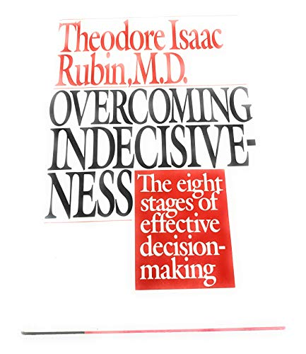 9780060153168: Overcoming Indecisiveness: The Eight Stages of Effective Decision Making