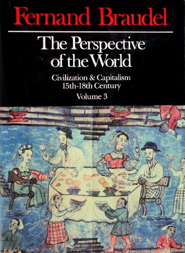 9780060153175: The Perspective of the World: Fifteenth to Eighteenth Century