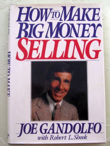 9780060153243: How to Make Big Money Selling
