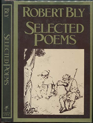 Selected poems: Bly, Robert