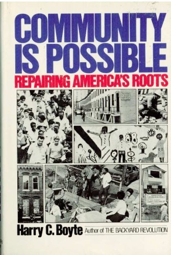 9780060153359: Community is possible: Repairing America's roots