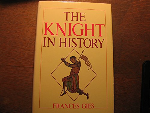 9780060153397: The Knight in History
