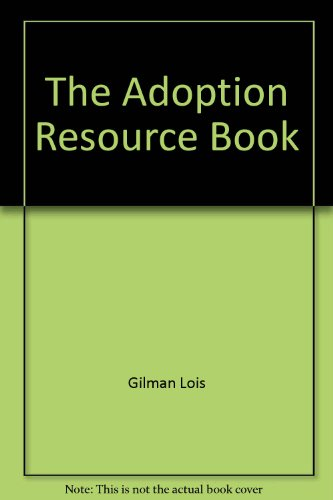 9780060153403: The Adoption Resource Book