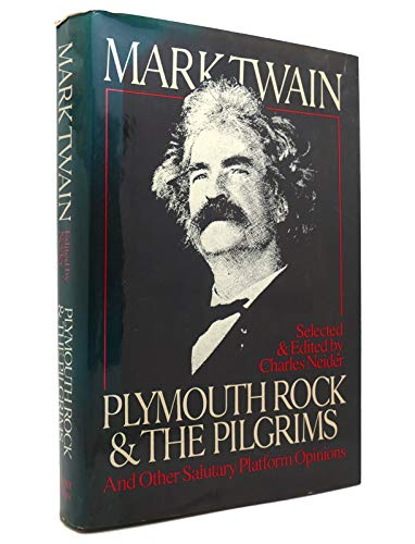 9780060153533: Plymouth Rock and the Pilgrims and Other Salutary Platform Opinions