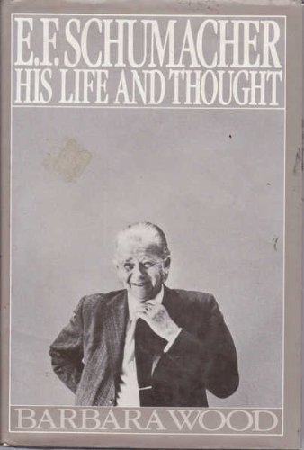 9780060153564: E.F. Schumacher: His Life and Thought (UK Edition: Alias Papa: Life of Fritz Schumacher)
