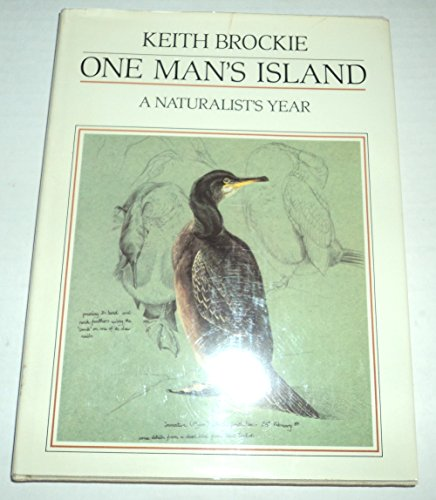 One Man's Island: A Naturalist's Year: Keith Brockie