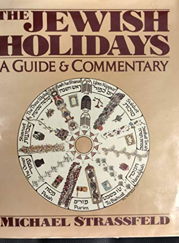 9780060154066: The Jewish holidays: A guide and commentary