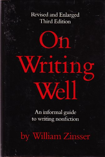 9780060154097: On writing well: An informal guide to writing nonfiction